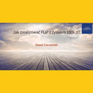 Jak zrealizować FLIP 100k zł_webinar